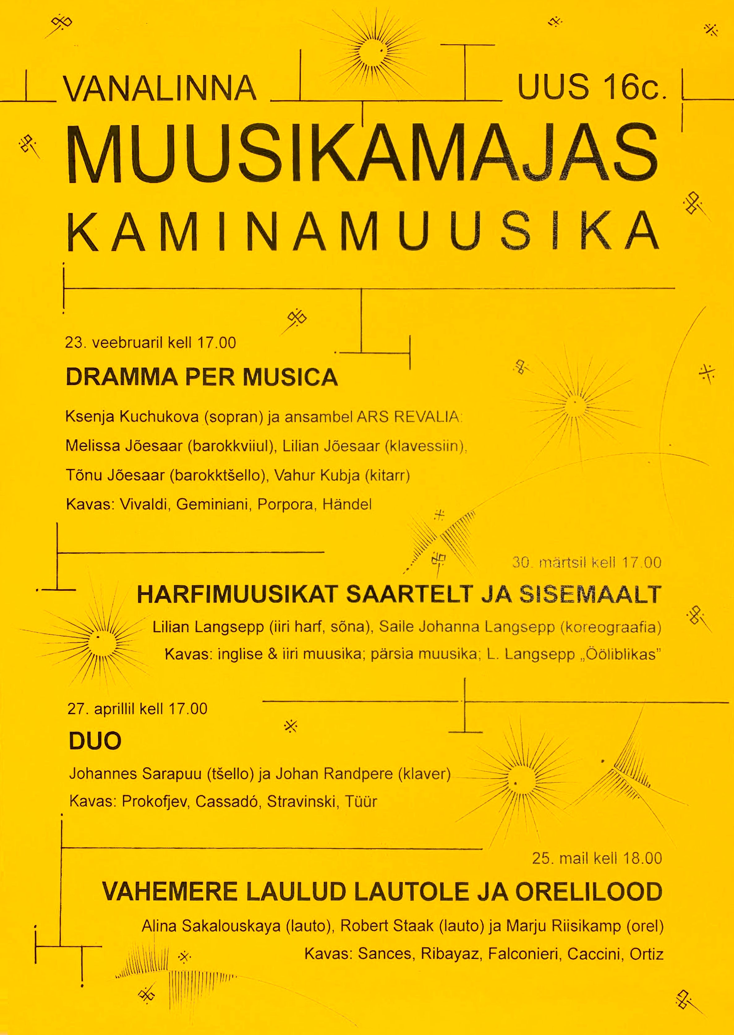 KAMINAMUUSIKA Dramma per musica